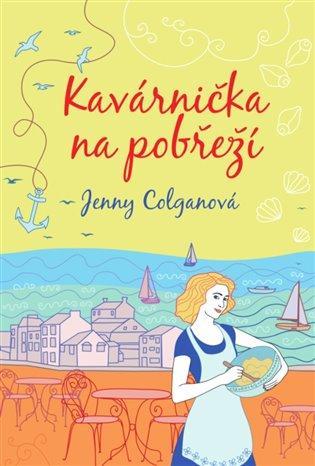 Kavárnička na pobřeží - Jenny Colganová | Booksquad.ink
