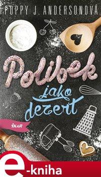 Obálka titulu Polibek jako dezert