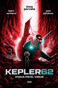 Obálka titulu Kepler62: Virus. Kniha pátá