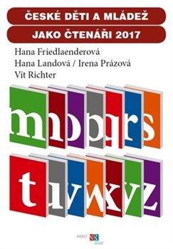 Obálka titulu České děti a mládež jako čtenáři 2017