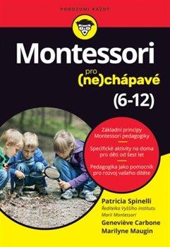 Obálka titulu Montessori pro (ne)chápavé (6–12 let)