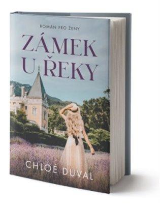 Zámek u řeky - Chloé Duval   Booksquad.ink