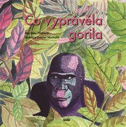 Obálka titulu Co vyprávěla gorila