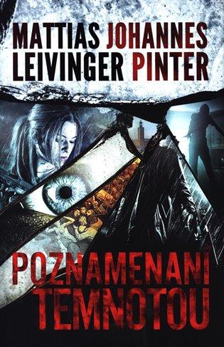 Poznamenaní temnotou - Mattias Leivinger, | Booksquad.ink