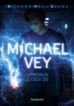 Obálka titulu Michael Vey – Uprchlík z cely 25