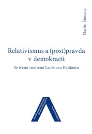Relativismus a (post)pravda v demokracii
