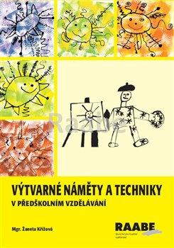Obálka titulu Výtvarné náměty a techniky v předškolním vzdělávání