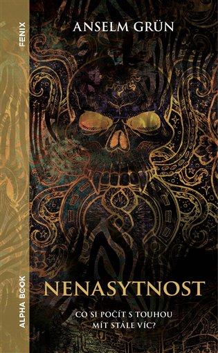 Nenasytnost - Anselm Grün | Booksquad.ink