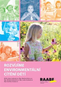 Obálka titulu Rozvíjíme environmentální cítění dětí