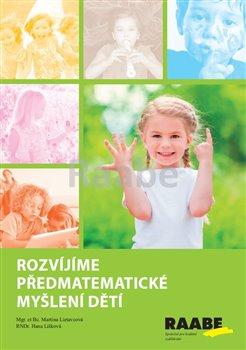 Obálka titulu Rozvíjíme předmatematické myšlení dětí