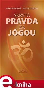 Obálka titulu Skrytá pravda za jógou