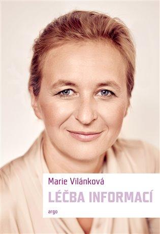 Léčba informací - Marie Vilánková   Booksquad.ink