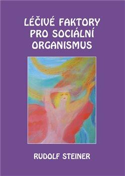 Obálka titulu Léčivé faktory pro sociální organismus
