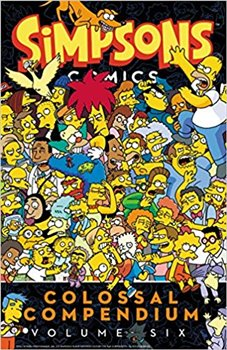 Obálka titulu Simpsons Comics Colossal Compendium Volume 6