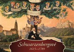 Obálka titulu Schwarzenbergové 1615-1789