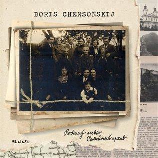 Rodinný archiv / Semejnyj archiv - Boris Chersonskij | Booksquad.ink