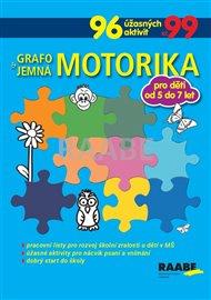 Grafomotorika a jemná motorika