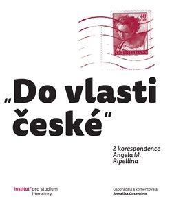 """Obálka titulu """"Do vlasti české"""""""