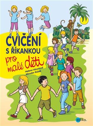Cvičení s říkankou pro malé děti - Helena Vévodová | Booksquad.ink