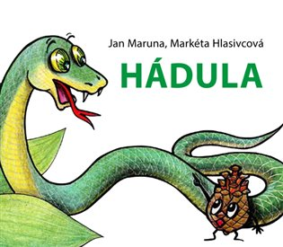 Hádula - Markéta Hlasivcová, | Booksquad.ink