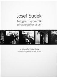 Josef Sudek - fotograf výtvarník
