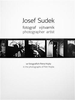 Obálka titulu Josef Sudek - fotograf výtvarník