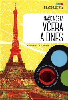 Obálka titulu Kniha s objektivem: Naše města včera a dnes