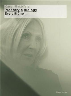 Obálka titulu Prostory adialogy Evy Jiřičné