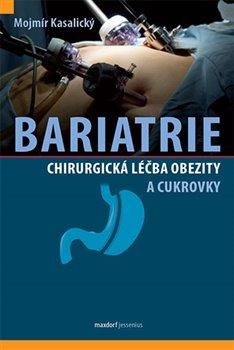 Obálka titulu Bariatrie - Chirurgická léčba obezity a cukrovky