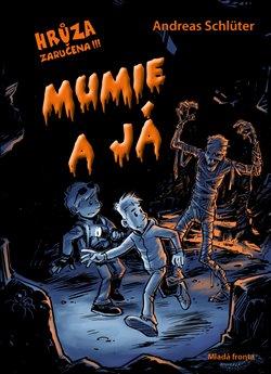 Obálka titulu Mumie a já