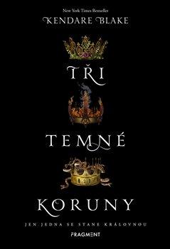 Obálka titulu Tři temné koruny