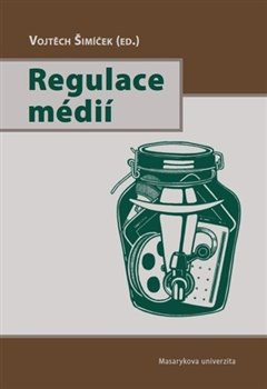 Obálka titulu Regulace médií