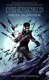 Obálka knihy Dishonored 3 - Hrůza za závojem