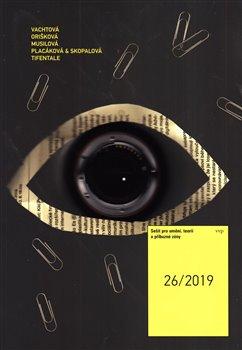 Obálka titulu Sešit pro umění, teorii a příbuzné zóny 26/2019