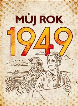 Obálka titulu Můj rok 1949