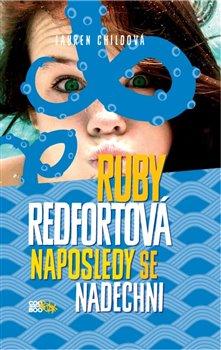Obálka titulu Ruby Redfortová: Naposledy se nadechni