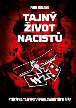 Obálka titulu Tajný život nacistů