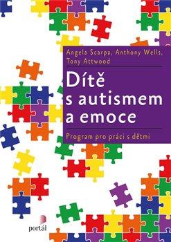 Obálka titulu Dítě s autismem a emoce