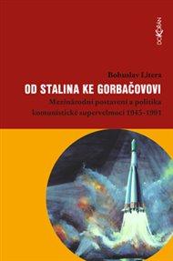 Od Stalina ke Gorbačovovi