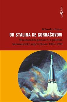 Obálka titulu Od Stalina ke Gorbačovovi
