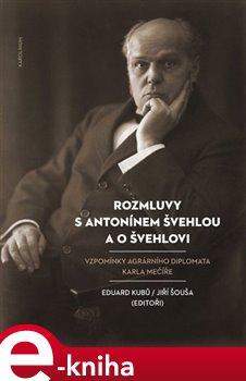 Rozmluvy s Antonínem Švehlou a o Švehlovi