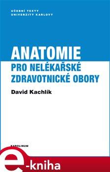 Obálka titulu Anatomie pro nelékařské zdravotnické obory