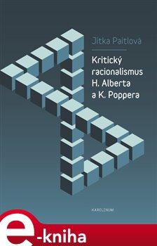 Obálka titulu Kritický racionalismus H. Alberta a K. Poppera