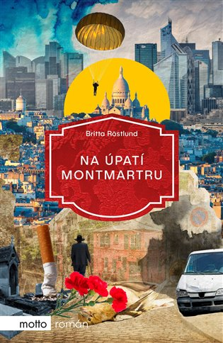 Na úpatí Montmartru - Britta Röstlund | Booksquad.ink