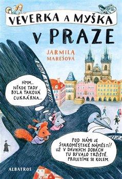 Obálka titulu Veverka a Myška v Praze