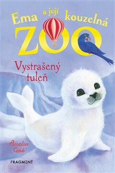 Obálka titulu Ema a její kouzelná zoo - Vystrašený tuleň