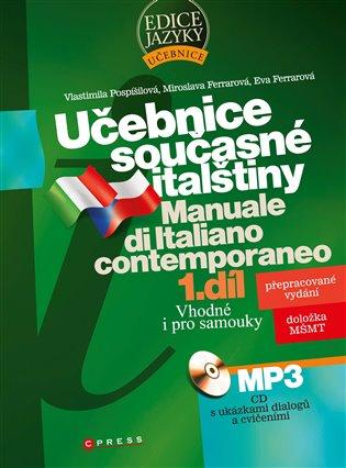 Učebnice současné italštiny, 1. díl:Manuale di Italiano contemporaneo - Eva Ferrarová,   Replicamaglie.com
