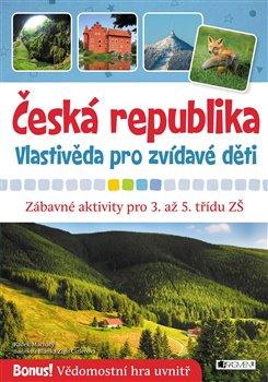Obálka titulu Česká republika – vlastivěda pro zvídavé děti