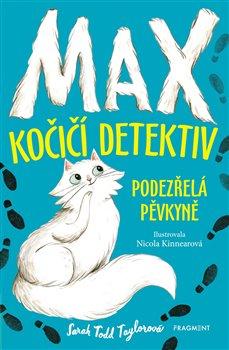 Obálka titulu Max – kočičí detektiv: Podezřelá pěvkyně