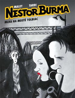 Nestor Burma - Mlha na mostě Tolbiac